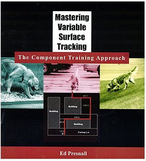 01 Mastering Variable Surface Tracking,The Component Training Approach by Ed Presnall